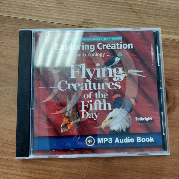 Exploring Creation with Zoology 1: Flying Creatures of the Fifth Day Audiobook