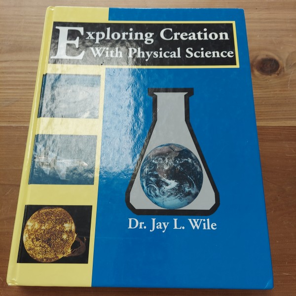 Exploring Creation with Physical Science [Apologia]