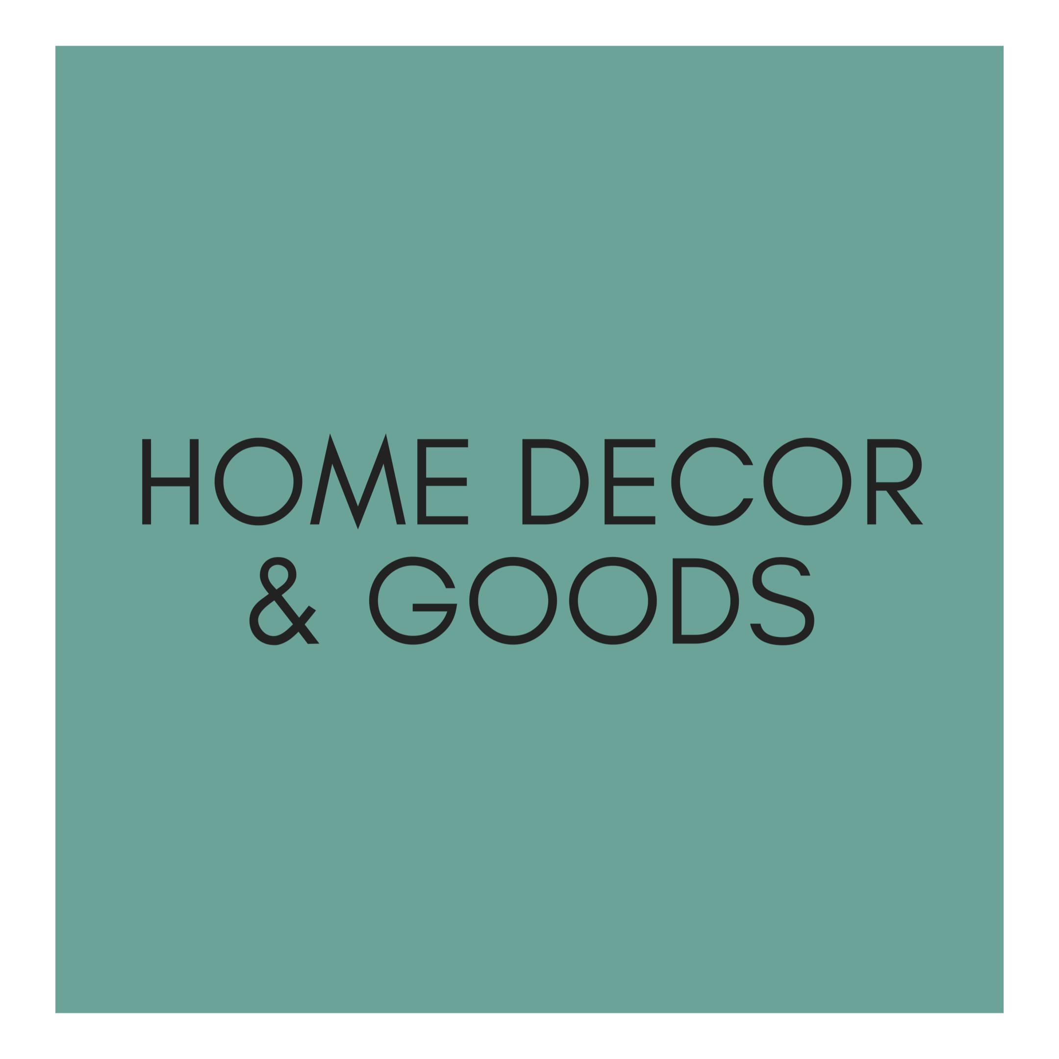 Home Decor & Goods