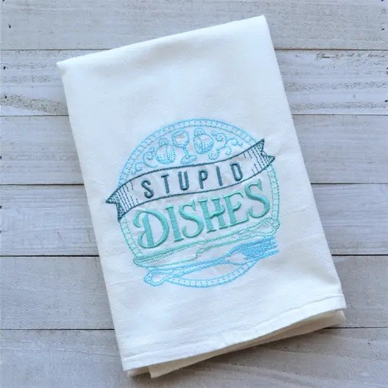 Stupid Dishes Towel Teal