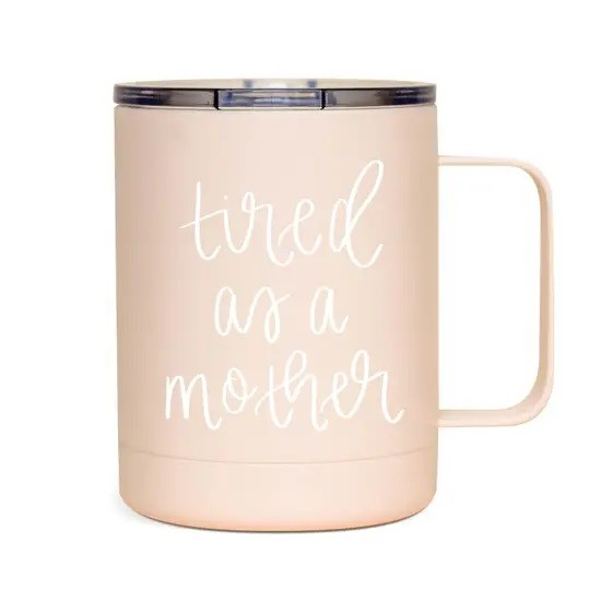Tired As A Mother Metal Coffee Mug