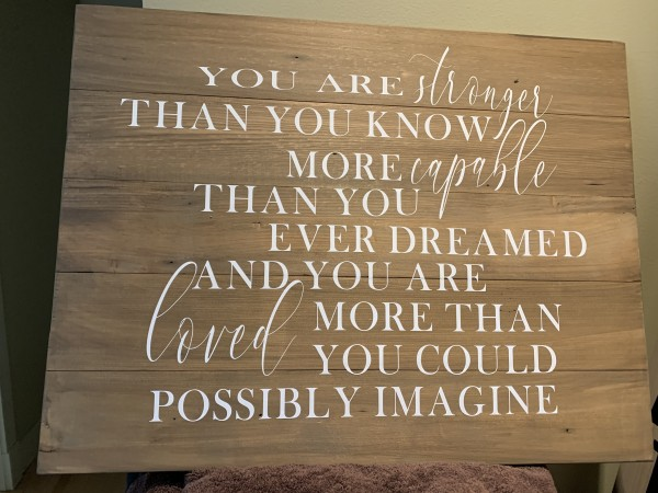 You are strong Rustic wooden sign