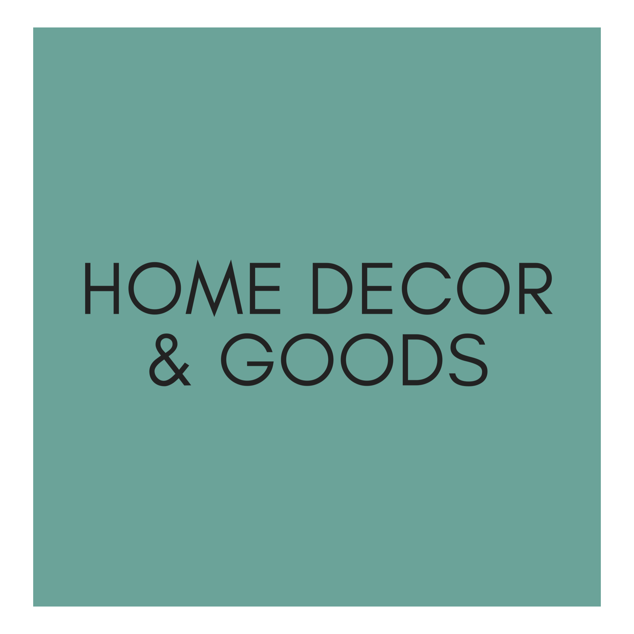 Home Decor & Goods