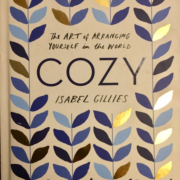 COZY - THE ART OF ARRANGING YOURSELF IN THE WORLD