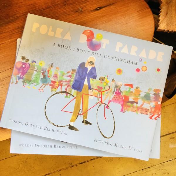 Polka Dot Parade - A Book About Bill Cunningham