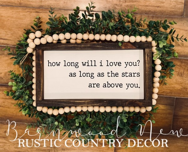 How Long Will I Love You Sign