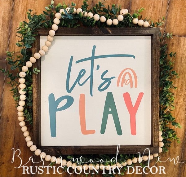 Let's Play Sign
