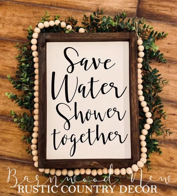 Save Water Shower Together Sign