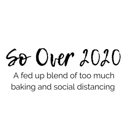 So Over 2020 - Soy Candle